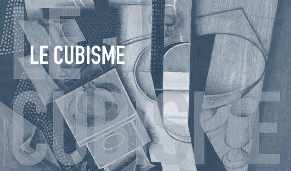 Le Cubisme, précuseur de l'Art moderne